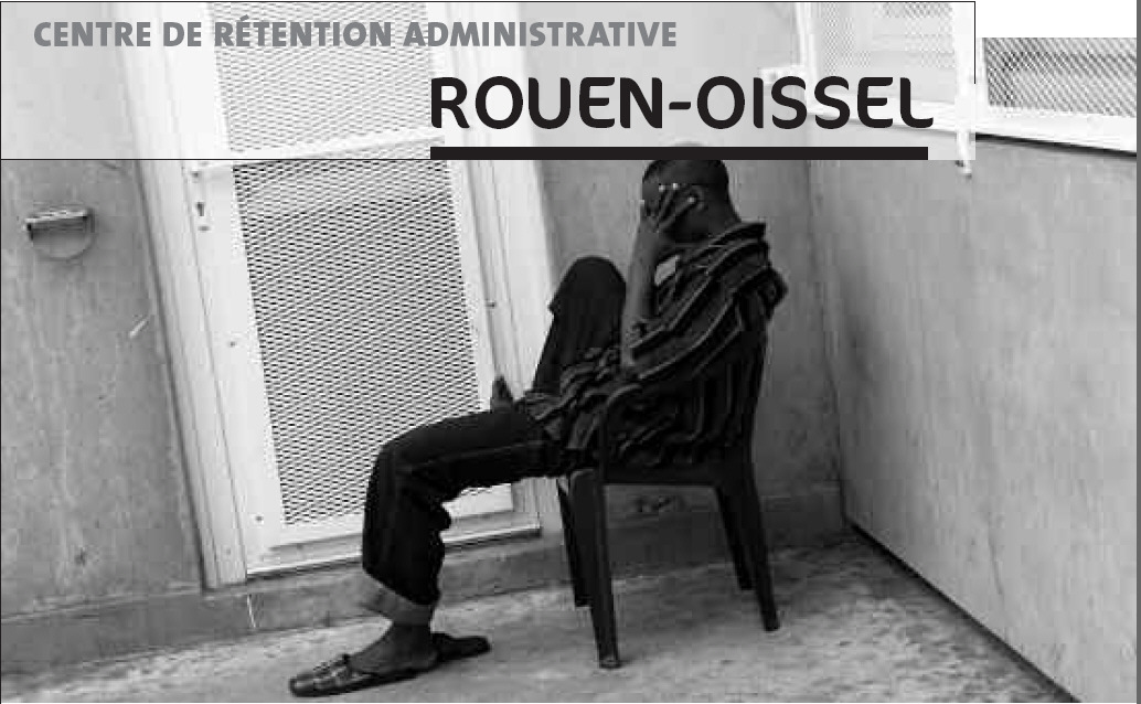 Le Centre de rétention administratif d'Oissel